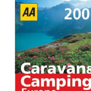 AA Caravan and Camping Europe (AA Lifestyle Guides)