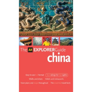 AA Explorer China (AA Explorer Guides S.)