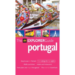 AA Explorer Portugal (AA Explorer Guides S.)