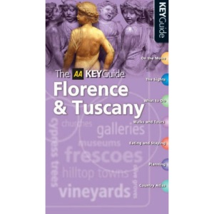 AA Key Guide Florence and Tuscany (AA Key Guides Series)