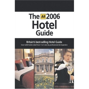 AA the Hotel Guide (AA Lifestyle Guides)