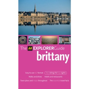 AA Explorer Brittany (AA Explorer Guides S.)