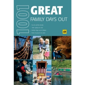 Great Family Days Out (AA 1001) (AA 1001 Series)
