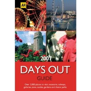 AA the Days Out Guide 2007 (AA Lifestyle Guides)