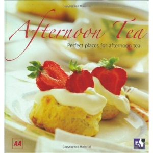 AA Afternoon Tea 2007 (AA Lifestyle Guides)