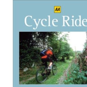 Cycle Rides: Devon, Cornwall and the South West (AA Cycle Rides) (AA Cycle Rides S.)