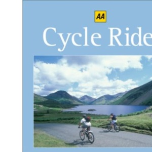 Cycle Rides: Lake District and the Northwest (AA Cycle Rides) (AA Cycle Rides S.)