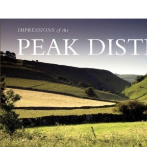 AA Impressions of the Peak District (AA Impressions Series) (AA Impressions of Series)