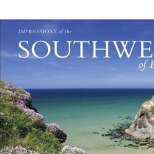 AA Impressions of the Southwest of England (AA Impressions Series) (AA Impressions of Series)