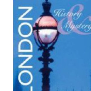 London (AA History and Mystery)