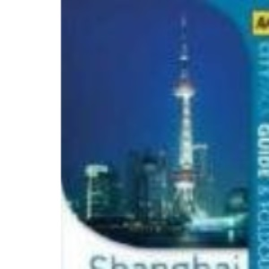 Shanghai (AA CityPack Guides) (AA CityPack Guides)
