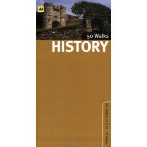 History Walks in Britain (AA 50 Walks) (AA 50 Walks Series)