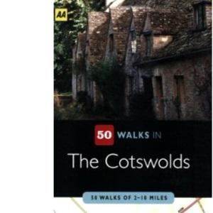 Cotswolds (AA 50 Walks) (AA 50 Walks Series)