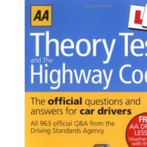 Theory Test and Highway Code (AA Driving Test Series) (AA Driving Test Series)