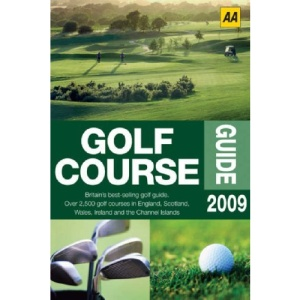 AA Golf Course Guide (AA Lifestyle Guides) (AA Lifestyle Guides)