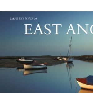 East Anglia (AA Impressions of Series)