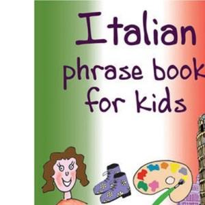 Italian (AA Phrase Books for Kids)