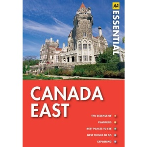 Canada East (AA Essential Guide)