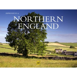 Northern England (AA Impressions of Series)