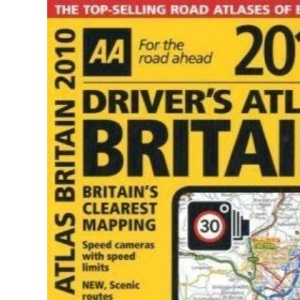 AA Driver's Atlas Britain 2010 (AA Atlases and Maps)