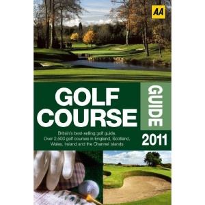 Golf Course Guide 2011 (AA Lifestyle Guides)