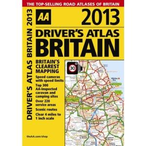 AA Driver's Atlas Britain 2013 (Road Atlas)