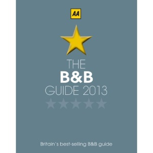 AA Bed and Breakfast Guide 2013 (Aa Lifestyle Guides)