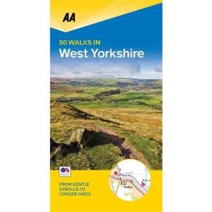 50 Walks in West Yorkshire (AA 50 Walks series): 50 Walks of 2-10 Miles