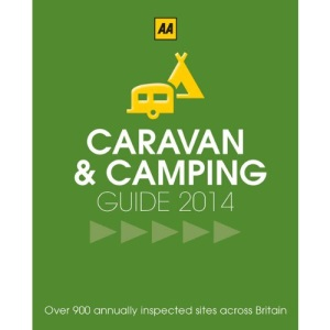 Caravan & Camping Britain 2014 (AA) (Caravan & Camping Guide Britain)