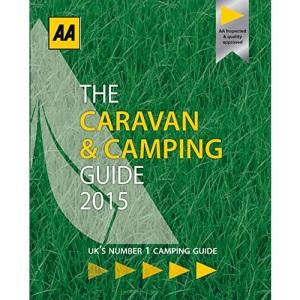AA Caravan & Camping Britain 2015 (AA Lifestyle Guides) (AA Caravan & Camping Guide Britain)
