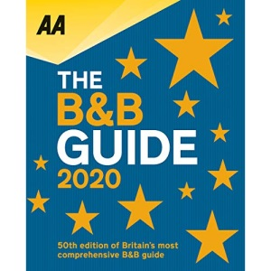 AA B&B Guide 2020 (AA Lifestyle Guides) (B&B Guide (AA Bed and Breakfast Guide))