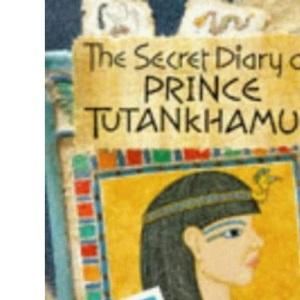 The Secret Diary of Prince Tutankhamun