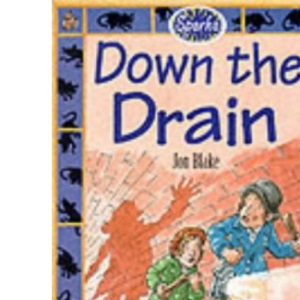 Down the Drain: Victorian Sewers (Sparks)