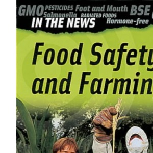 Food Safety and Farming (In the News)