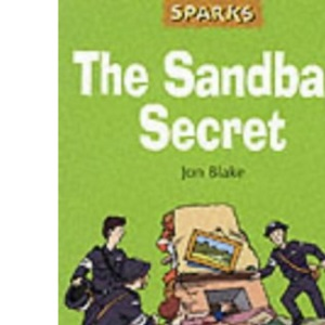 The Sandbag Secret: A Tale About the Blitz (Sparks)