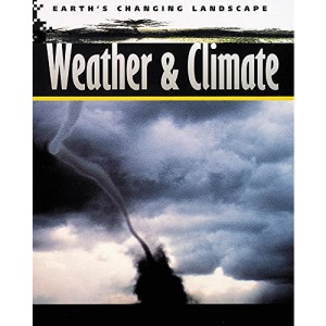 Weather and Climate (Earth's Changing Landscape)