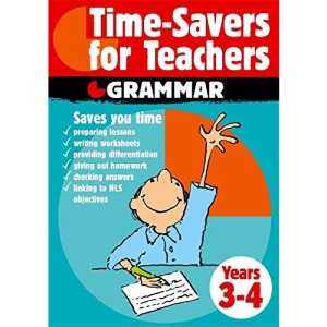 Time-Savers For Teachers: Grammar Years 3-4