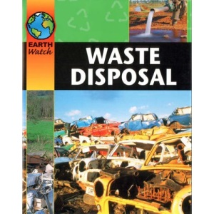 Waste Disposal (Earth Watch)
