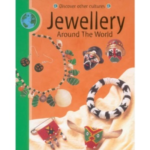 Jewellery (Discover Other Cultures)