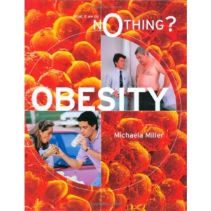 Obesity (What If We Do Nothing?)