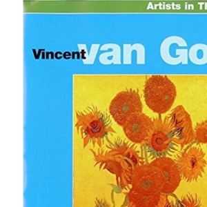 Vincent Van Gogh (Artists in their World)