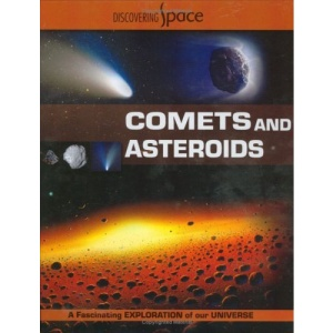 Comets and Asteroids (Discovering Space)
