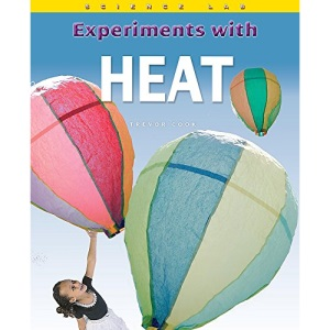 Experiments with Heat (Science Lab)