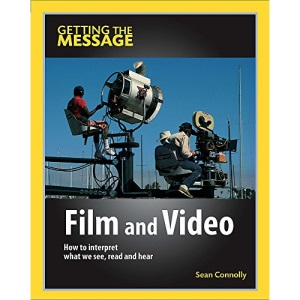 Film and Video (Getting The Message)