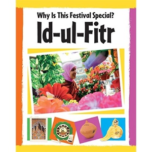 Id-ul-fitr (Why Is This Festival Special?)