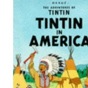 Tintin in America (The Adventures of Tintin)