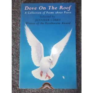 Dove on the Roof: A Collection of Poems About Peace