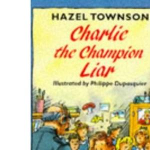 Charlie, the Champion Liar