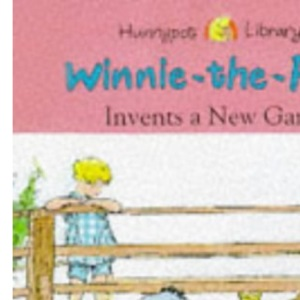 Winnie-the-Pooh Invents a New Game (Hunnypot Library)