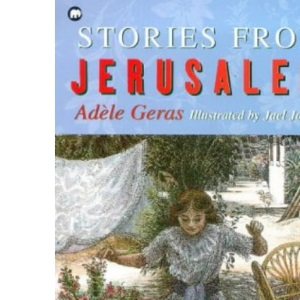Stories from Jerusalem: Golden Windows and My Grandmother's Stories